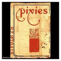 Cover Pixies - Sell Out - 2004 Reunion Tour [DVD]
